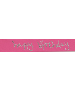 Magenta Coloured Happy Birthday Ribbon - 24mm x 25m